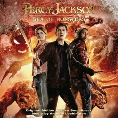 Percy Jackson: Sea Of Monsters OST (Pt.2) - Andrew Lockington