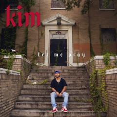 Let Me Pray (Single)
