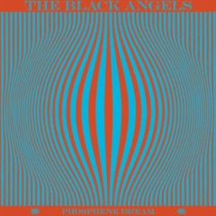 Phosphene Dream  - The Black Angels