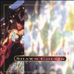 Live 88 - Shawn Colvin