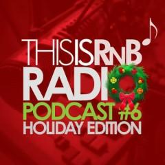 ThisisRnB Radio Podcast 6 (CD1)