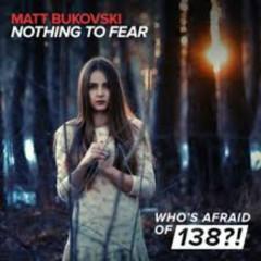Nothing To Fear - Matt Bukovski
