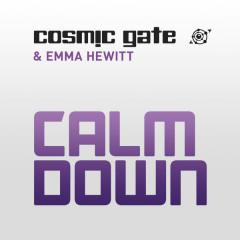 Calm Down (Remixes) - EP - Cosmic Gate,Emma Hewitt