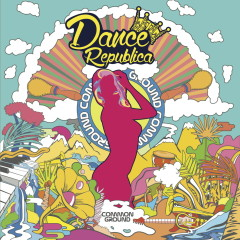 Dance Republica - Common Ground