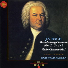 J S Bach Brandenburg Concertos - Sigiswald Kuijken