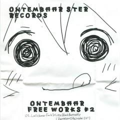 Ontembaar Free Works #2  - Ontembaar Ster Records