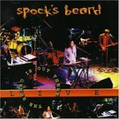 The Beard Is Out There - Spock's Beard