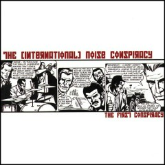 The First Conspiracy - The (International) Noise Conspiracy