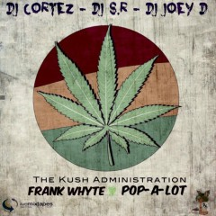 The Kush Administration
