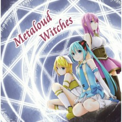Metaloud Witches
