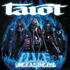 Undead Indeed: Live (CD1) - Tarot