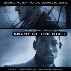 Enemy Of The State OST (Pt.3) - Trevor Rabin,Harry Gregson Williams