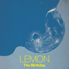 LEMON - The Birthday