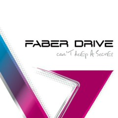 Can't Keep A Secret - Faber Drive