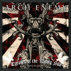 Tyrants Of The Rising Sun (Live In Japan)  (CD2) - Arch Enemy
