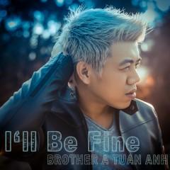 I'll Be Fine (Single)