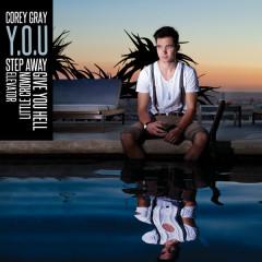 Y.O.U. - EP - Corey Gray
