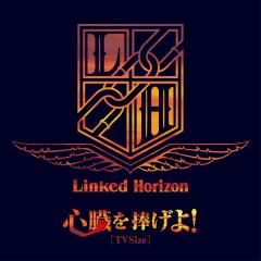 Shinzo wo Sasageyo! (TV Size) - Linked Horizon
