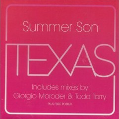 Summer Son (CDM) - Texas