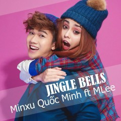 Jingle Bells Remix (Single) - Quốc Minh,MLee