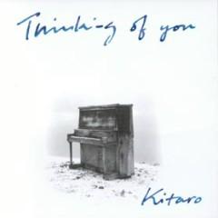 Thinking Of You - Kitaro