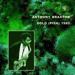 Solo (Pisa) - Anthony Braxton