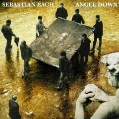 Angel Down - Sebastian Bach