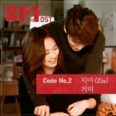 Spy OST Code NO.2 - ZIA,Gummy