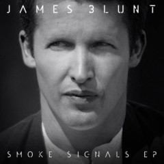 Smoke Signals – EP  - James Blunt