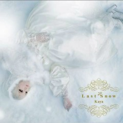 Last Snow (Regular Edition) - Kaya
