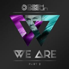 We Are, Pt. 2 - Dash Berlin