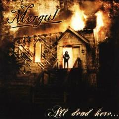 All Dead Here - Morgul