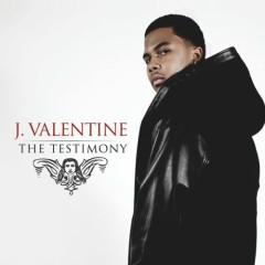 The Testimony - J. Valentine