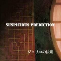 SUSPICIOUS PREDICTION