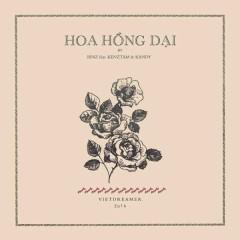 Hoa Hồng Dại - Binz, KanDy, Ken Tamz