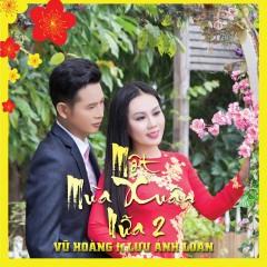 Một Mùa Xuân Nữa (Vol. 2) - Vũ Hoàng, Lưu Ánh Loan