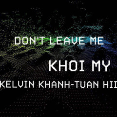 Don't Leave Me (Single)