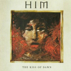 The Kiss Of Dawn [U.S. Hot Topic Exclusive] - H.I.M