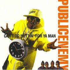 Can't Do Nuttin' For Ya Man (CD single) - Public Enemy