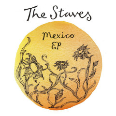 Mexico - Single - The Staves