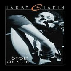 Story Of A Life (Disc 2) - Harry Chapin