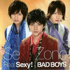 Real Sexy! / BAD BOYS - Sexy Zone