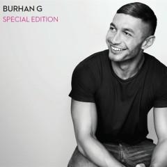 Burhan G (Special Edition) - Burhan G