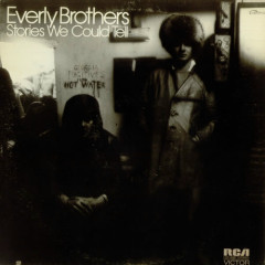 Stories We Could Tell - The Everly Brothers