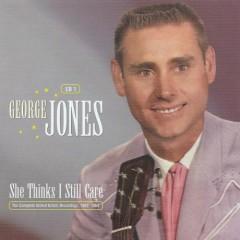 She Thinks I Still Care (CD3) - George Jones