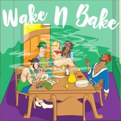 Wake n Bake (Single)