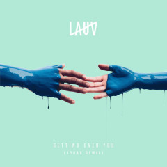 Getting Over You (R3HAB Remix) - Lauv