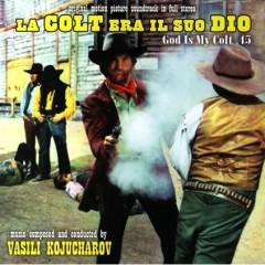 La Colt Era Il Suo Dio OST