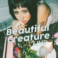 Beautiful Creature - Livii