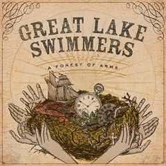 A Forest Of Arms - Great Lake Swimmers